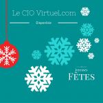 Le CIO Virtuel Joyeuses Fêtes - Disponibilité des ressources en début d'année